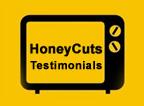 HoneyCuts Testimonials
